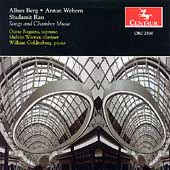 Berg, Webern, Ran: Songs, Chamber Music / Ragains, et al