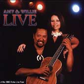 Amy Hanaiali'i/Willie K.: Amy & Willie Live