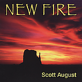 Scott August: New Fire *