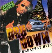 Dru Down: Greatest Hits [PA]