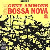 Gene Ammons: Bad! Bossa Nova