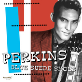 Carl Perkins (Rockabilly): Blue Suede Shoes [Pazzazz]