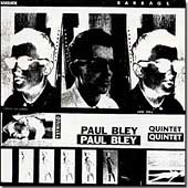 The Paul Bley Quintet: Barrage [Digipak]