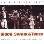 Blood, Sweat & Tears: Extended Versions