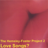 Hemsley Foster Project: Love Songs