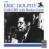 Eric Dolphy Quintet: Far Cry