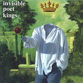 Invisible Poet Kings: Invisible Poet Kings