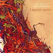 Tom Scott: Bebop United