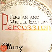 Zarbang: Persian and Middle Eastern Percussion