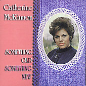 Catherine McKinnon: Something Old Something New