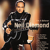 Neil Diamond: I'm a Believer [Delta]