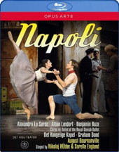 Napoli, ballet / Alexandra Lo Sardo, Alban Lendorf, Benjamin Buza, Corps de Ballet of the Royal Danish Ballet. Music by Helsted, Paulli, Lumbye & Alenus. Graham Bond [Blu-ray]