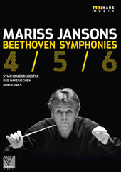 Beethoven: Symphonies Nos. 4, 5 & 6 / Bavarian Radio SO, Mariss Jansons (live, Suntory Hall, Tokyo, 2012)  [DVD]