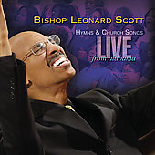 Dr. Leonard Scott: Hymns & Church Songs Live from Alabama