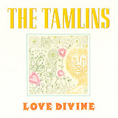The Tamlins: Love Devine