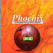 Shanghai Chinese Traditional Orchestra: Phoenix: Chinese Feng Shui Music