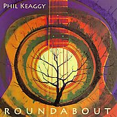 Phil Keaggy: Roundabout