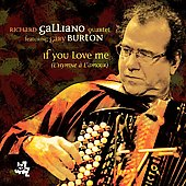 Richard Galliano Quartet: If You Love Me