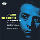 Stan Kenton: Artistry in Rhythm [Avid] [Remaster]