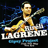 Biréli Lagrène: Just The Way You Are