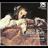 Crystal Tears - Dowland, Ward, Byrd, Johnson, etc / Scholl, Behr, Concerto di Viole