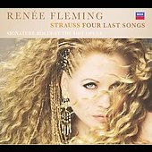 Ren&eacute;e Fleming - Signature Roles at the Met Opera - R. Strauss: Four Last Songs [Deluxe Edition]