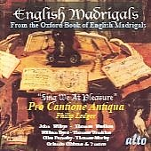 English Madrigals - Sing We at Pleasure / Pro Cantione Antiqua