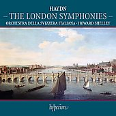 Haydn: The London Symphonies / Shelley, Swiss Italian Orchestra