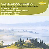 Mario Castelnuevo-Tedesco: Guitar Works / Eliot Fisk