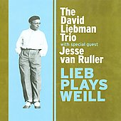 David Liebman: Lieb Plays Weill