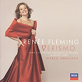 Verismo / Ren&eacute;e Fleming