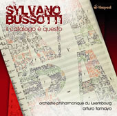 Bussotti: Il Catalago E Questo for Soloists Choir & Orchestra / Lalloutette, Kahn, Koch, Schneider
