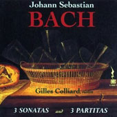Bach: 3 Sonatas and 3 Partitas for solo violin, BWV 1001-1006 / Gilles Colliard, violin Antonio Stradivarius, 1732