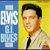 Elvis Presley: G.I. Blues