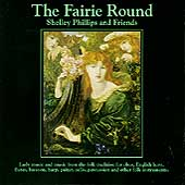 Shelley Phillips: The Fairie Round