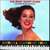 Erroll Garner: The Most Happy Piano: The 1956 Studio Sessions