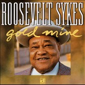 Roosevelt Sykes: Gold Mine: Live in Europe