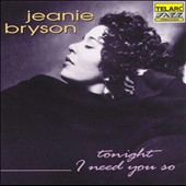 Jeanie Bryson: Tonight I Need You So