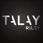 Talay Riley: Humanoid [Single]