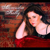 Alexandra Kelly: It's Complicated [Digipak]