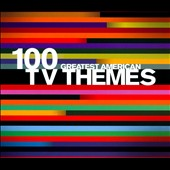 Various Artists: 100 Greatest American TV Themes