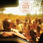 The Good Ones: Kigali Y' Izahabu [Digipak]