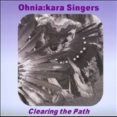 Ohnia:Kara Singers: Clearing The Path