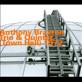 Anthony Braxton: Town Hall (1972) [Digipak]