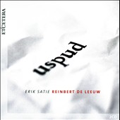 Erik Satie: Uspud / Reinbert de Leeuw, piano