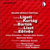 Milano Musica Festival, Vol. 6: Ligeti, Kurtag, Bartok, Eotvos, et al.