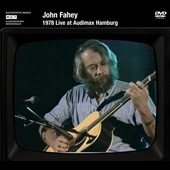 John Fahey: 1978 Live At Audimax Hamburg *