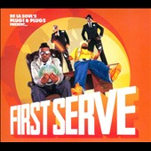 First Serve: De La Soul's Plug 1 & Plug 2 Present...First Serve [PA] [Digipak]