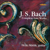 JS Bach: Complete Lute Works / Heiki Matlik