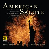 American Salute - works by Dudley Buck; E.E. Bagley; Louis Panella; Julie Giroux et al. / USAF Heritage of America Band